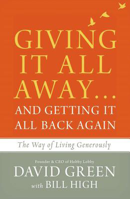 Giving It All Away And Getting Back Again The Way Of Living Generously