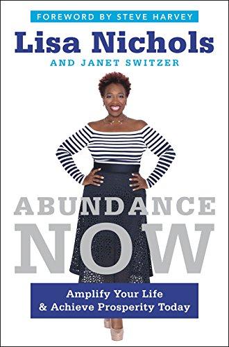 Abundance Now by Lisa Nichols