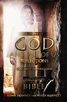 A Story of God and All of Us Reflections: 100 Daily Reflections