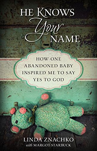 He Knows Your Name by Linda Znachko
