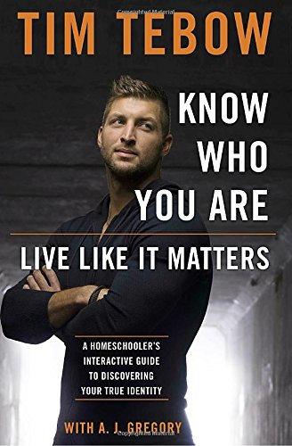 Know Who You Are by Tim Tebow