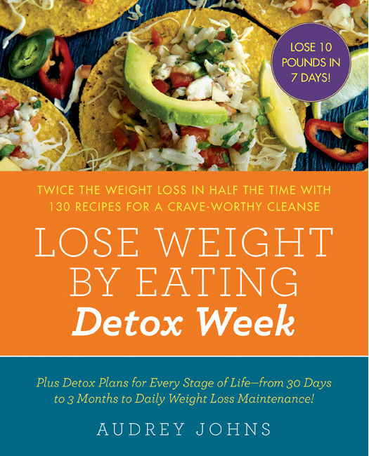 Lose Weight By Eating Detox Week Cbn Com