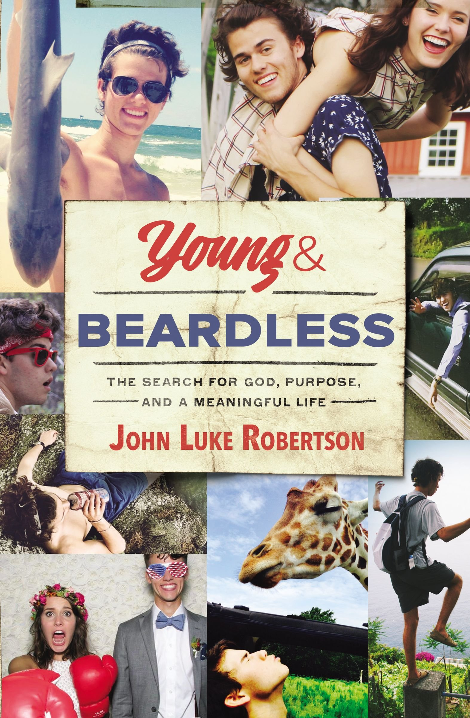 Young and Beardless: The Search for God, Purpose, and a Meaningful Life