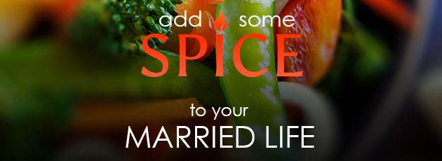 Add Some Spice to Your Married Life