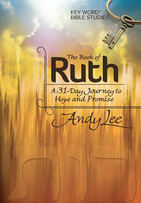 The Book of Ruth: Key Word Bible Study | CBN com
