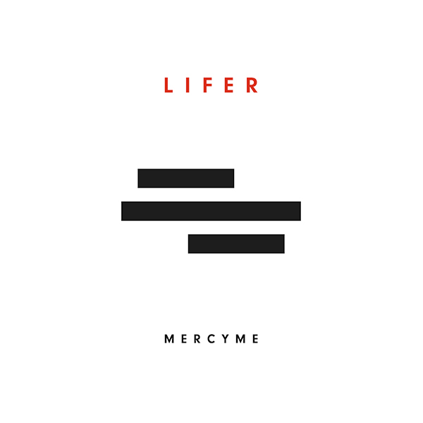 Lifer by MercyMe