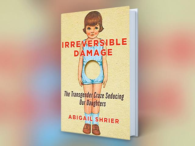Irreversible Damage, by Abigail Shrier