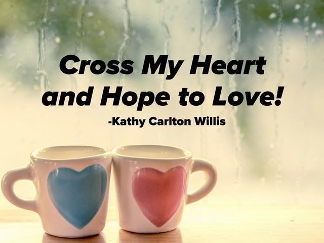 crossmyheartandhopetolove.jpg