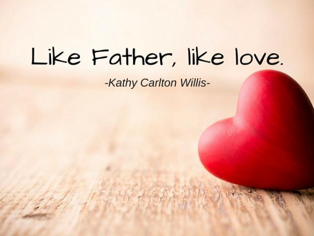Like Father, like love