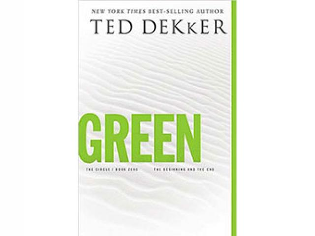 Green by Ted Dekker