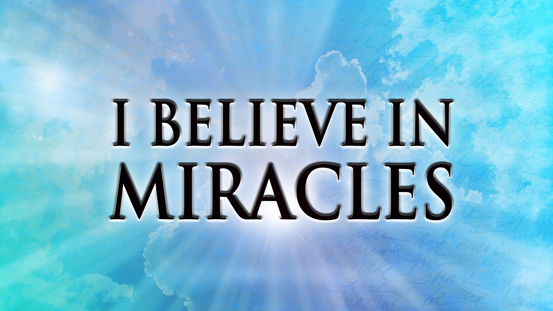 i believe in miracles I believe in miracles has 216 ratings and 10 reviews linda said: the book is filled with testimonies of many who were not only physically restored to he.