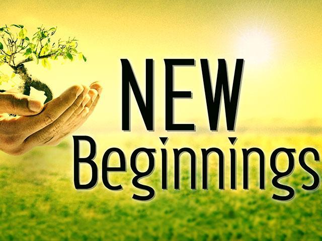 new beginnings make new endings