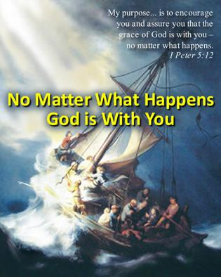 No Matter What Happens God is With You | CBN com