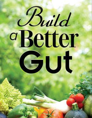 Build a Better Gut