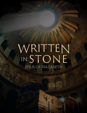 Written in Stone: Jesus of Nazareth