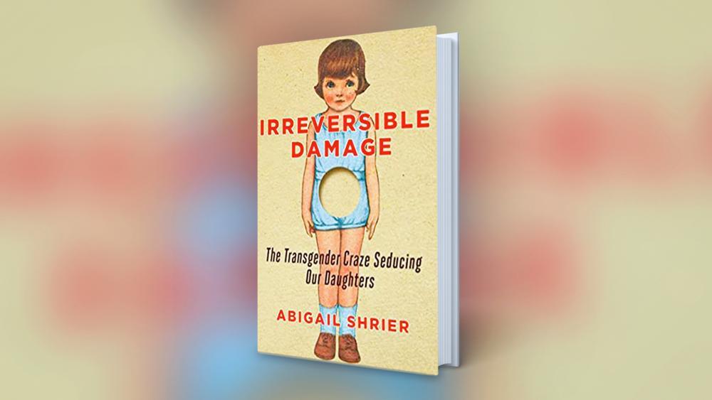 Irreversible Damage, by Abigail Shrier