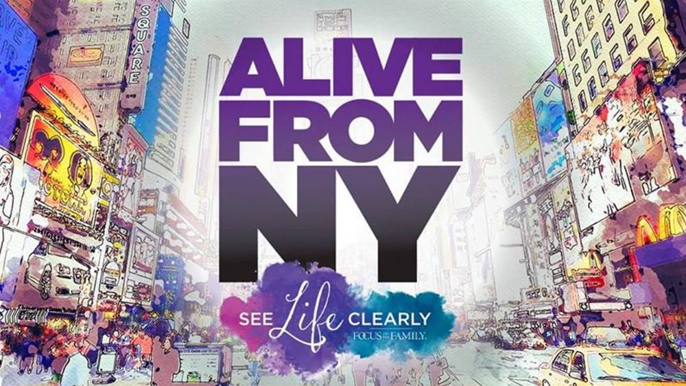 "Focus on the Family's ""Alive from New York"" is scheduled for Saturday, May 4. (Image credit: Focus on the Family)"