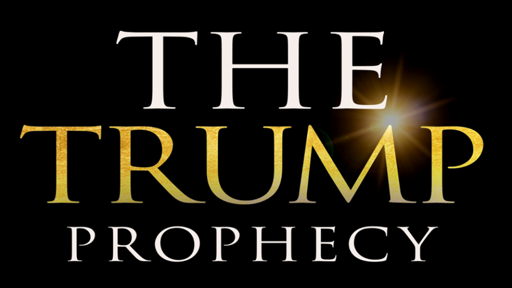 The Trump Prophecy' Hitting Theaters: How God Told This