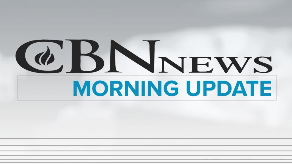 CBN News Morning Update